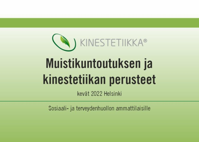 Muistikuntoutuksen ja kinestetiikan perusteet