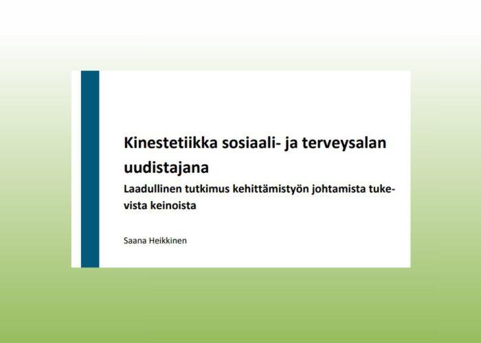 Saana Heikkisen opinnäytetyö kinestetiikasta sosiaali- ja terveysalan uudistajana